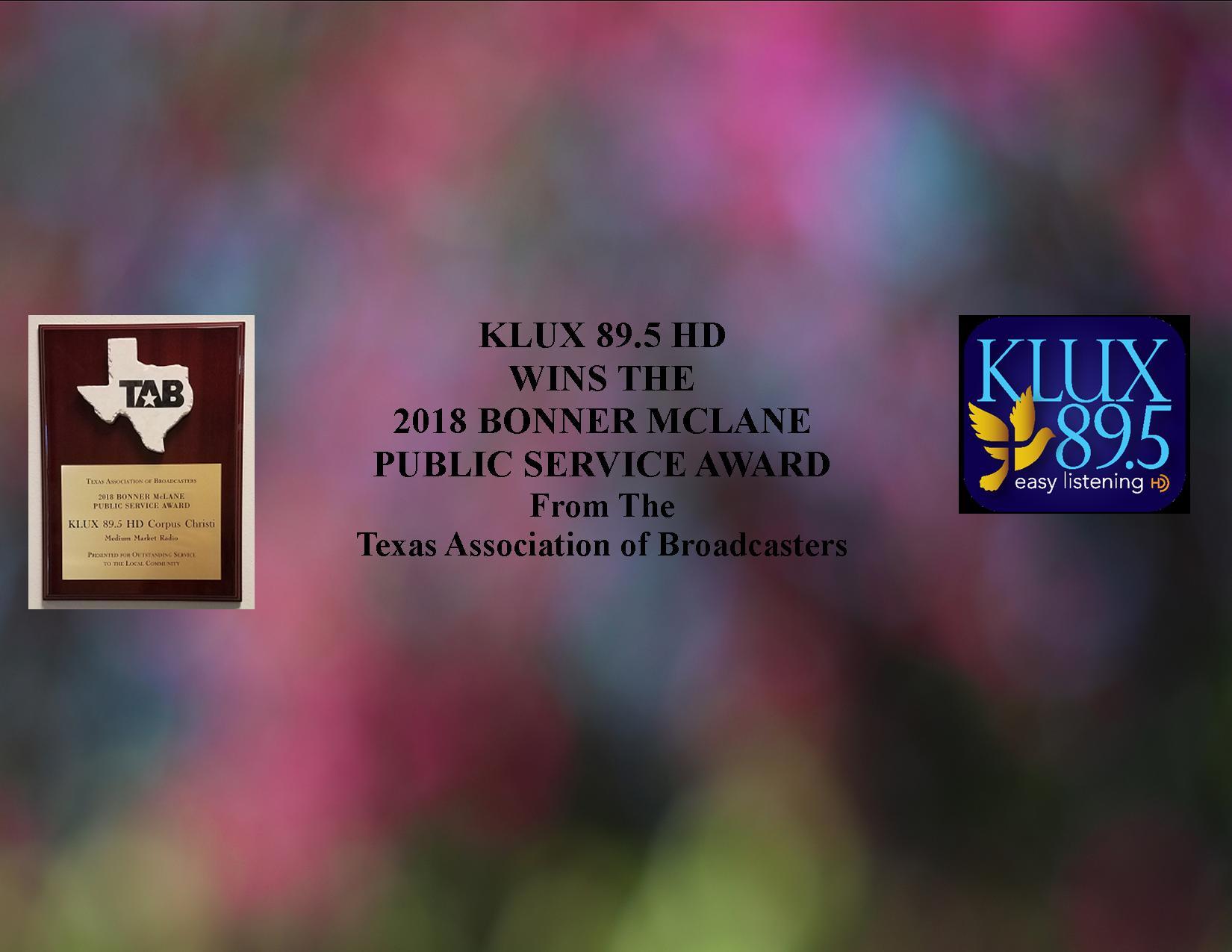 "<div align=""center"">KLUX Wins The 2018 Bonner McLane Service Award</div>"